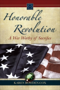 Honorable Revolution by Karen Bowden-Cox
